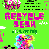Recycle Sesh